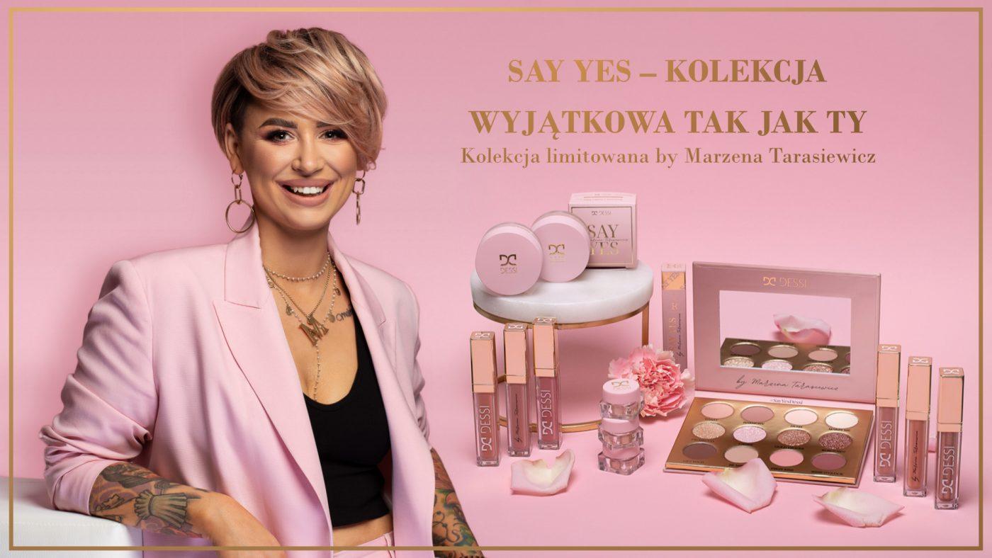 Say Yes Marzena Tarasiewicz